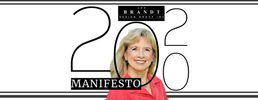 New Year, New Focus – A 2020 Manifesto from Deborah Brandt of Brandt Design Group