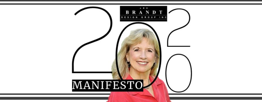 New Year, New Focus – A 2020 Manifesto from Deborah Brandt of Brandt Design Group